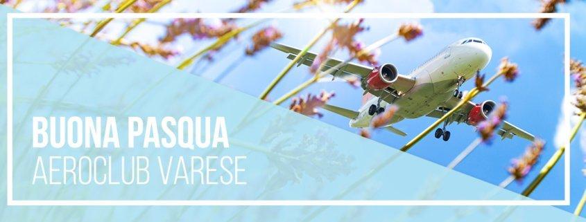 Chiusura e auguri Aeroclub Varese per Pasqua